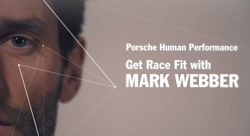 Get Race Fit 2015 with Mark Webber & Porsche Human Performance.